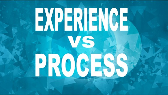 experience vs process